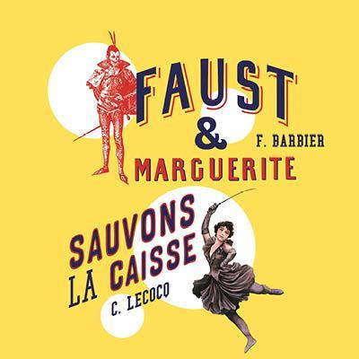 SAUVONS LA CAISSE / FAUST
